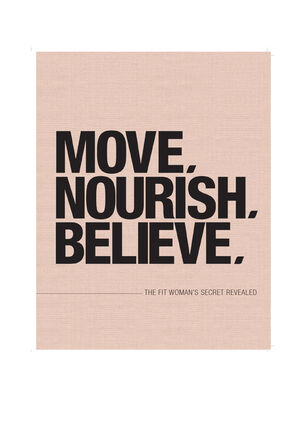Move Nourish Believe Paperback